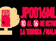 JPOD16MLG, el evento de podcasting de referencia en España, celebra su XI edición en Málaga